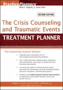 The Crisis Counseling and Traumatic Events Treatment Planner 2nd Edition 9781118057018 1118057015