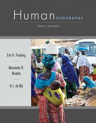 Human Geography 10th Edition 9781118018699 1118018699