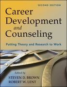 Career Development and Counseling 2nd Edition 9781118063354 111806335X