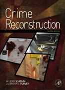 Crime Reconstruction 2nd Edition 9780123864604 0123864607