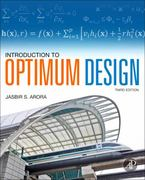 Introduction to Optimum Design 3rd Edition 9780123813756 0123813751