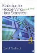 BUNDLE: Salkind: Statistics for People Who (Think They) Hate Statistics 4e + Salkind: Study Guide to Accompany Neil Salkind's Statistics for People Who (Think They) Hate Statistics 4e 4th Edition 9781412999205 1412999200