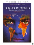 BUNDLE: Ballantine, Our Social World, Third Edition, Media Update + Ballantine: Our Social World, Third Edition, Interactive E-Book 3rd edition 9781412999465 1412999464