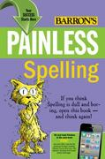 Painless Spelling 3rd edition 9780764147135 0764147137