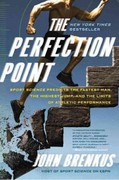 The Perfection Point 1st Edition 9780061845499 0061845493