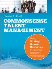 Common Sense Talent Management 1st Edition 9781118220238 1118220234