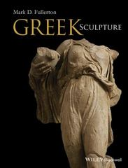 Greek Sculpture 1st Edition 9781119115304 1119115302