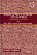 Discourse and Practice in International Commercial Arbitration 1st Edition 9781317149958 1317149955