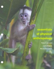 Essentials of Physical Anthropology 9th edition 9781111838164 111183816X