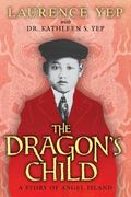 The Dragon's Child 0 9780062018151 0062018159
