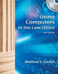 Using Computers in the Law Office (with Workbook) 6th edition 9781133014881 1133014887