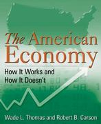 The American Economy: How it Works and How it Doesn'T 1st Edition 9780765627582 0765627582