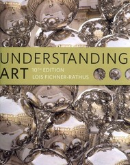 Understanding Art (Book Only) 10th Edition 9781111838300 1111838305