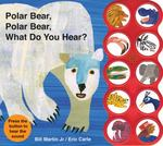 Polar Bear, Polar Bear What Do You Hear sound book 1st Edition 9780312513467 0312513461