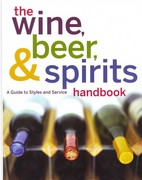 The Wine, Beer, and Spirits Handbook, (Unbranded) 1st Edition 9780470524299 0470524294