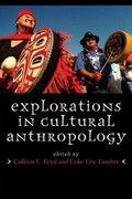 Explorations in Cultural Anthropology 1st Edition 9780759109537 0759109532