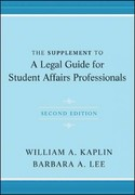 The Supplement to A Legal Guide for Student Affairs Professionals 2nd Edition 9781118031872 1118031873