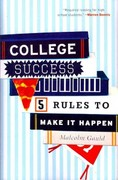 College Success Guaranteed 1st Edition 9781610480420 1610480422