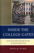 Inside the College Gates 1st Edition 9780739149003 0739149008