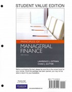 Principles of Managerial Finance, Student Value Edition plus MyFinanceLab with Pearson eText Student Access Code Card Package 13th edition 9780132738736 0132738732
