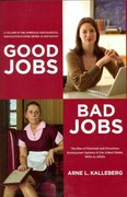 Good Jobs, Bad Jobs 0 9780871544315 0871544318