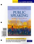 Public Speaking: An Audience-Centered Approach, Books a la Carte Plus MySpeechLab with eText -- Access Card Package 8th edition 9780205827954 0205827950
