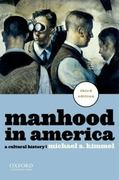 Manhood in America 3rd edition 9780199781553 0199781559