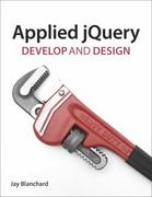 Applied jQuery 1st Edition 9780321772565 0321772563
