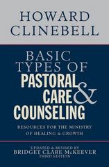 Basic Types of Pastoral Care and Counseling 3rd Edition 9780687663804 0687663806