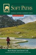 NOLS Soft Paths 4th Edition 9780811706841 0811706842