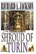 Secrets of the Shroud of Turin 0 9781453899472 1453899472