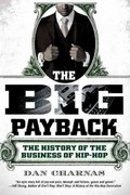 The Big Payback 1st Edition 9780451234780 0451234782