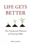 Life Gets Better 1st Edition 9781585428922 1585428922