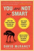 You Are Not So Smart 1st Edition 9781592406593 1592406599
