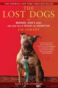 The Lost Dogs 1st Edition 9781592406678 159240667X
