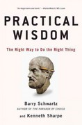Practical Wisdom 1st Edition 9781594485435 1594485437