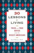 30 Lessons for Living 0 9781594630842 1594630844