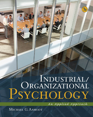 Industrial/Organizational Psychology 7th Edition 9781111839970 1111839972