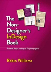 The Non-Designer's InDesign Book 1st edition 9780321772848 0321772849