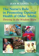 The Nurse's Role in Promoting Optimal Health of Older Adults 1st Edition 9780803622456 0803622457
