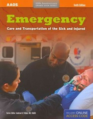 Emergency Care And Transportation Of The Sick And Injured 1st Edition 9781449630546 1449630545