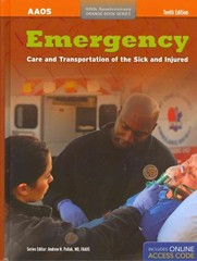 Emergency Care And Transportation Of The Sick And Injured 10th Edition 9781449630560 1449630561
