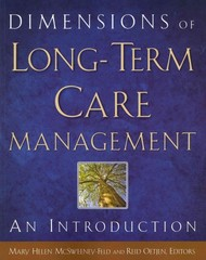 Dimensions of Long-Term Care Management 1st Edition 9781567935660 1567935664