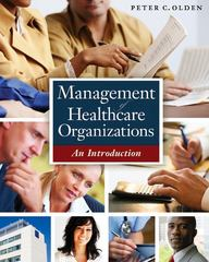 Management of Healthcare Organizations 1st Edition 9781567934137 1567934137