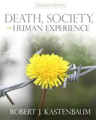 Death, Society and Human Experience 11th edition 9780205001088 0205001084