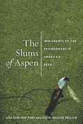 The Slums of Aspen 0 9780814768037 0814768032