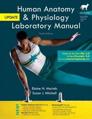 Human Anatomy & Physiology Laboratory Manual, Cat Version, Update 10th Edition 9780321765581 0321765583