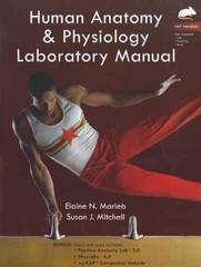 Human Anatomy & Physiology Laboratory Manual, Rat Version 1st Edition 9780321765611 0321765613