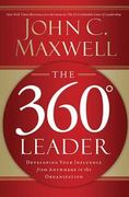 The 360 Degree Leader 1st Edition 9781400203598 1400203597