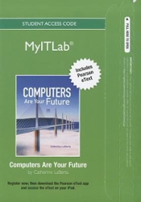 myitlab with Pearson eText -- Access Card -- for Computers Are Your Future 12th edition 9780132792530 0132792532